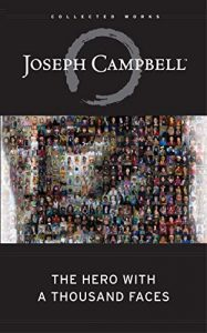 Joseph Campbell, Hero of a thousand faces, Best books, David Scott Hay, The Fountain, writing craft, Best books to improve craft, author / writer / novelist / craftsman / craft / writing advice / writing tips book / The Fountain
