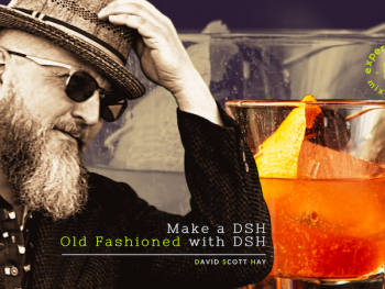 DAVID_SCOTT_HAY_FICTION_AUTHOR_MIXOLOGY_SIGNATURE_COCKTAIL _RECIPE_THE_OLD_FASHIONED